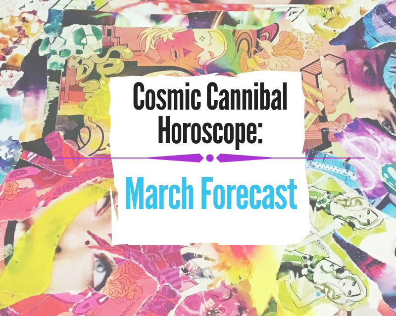Cosmic Cannibal: the Shifting Tides of March