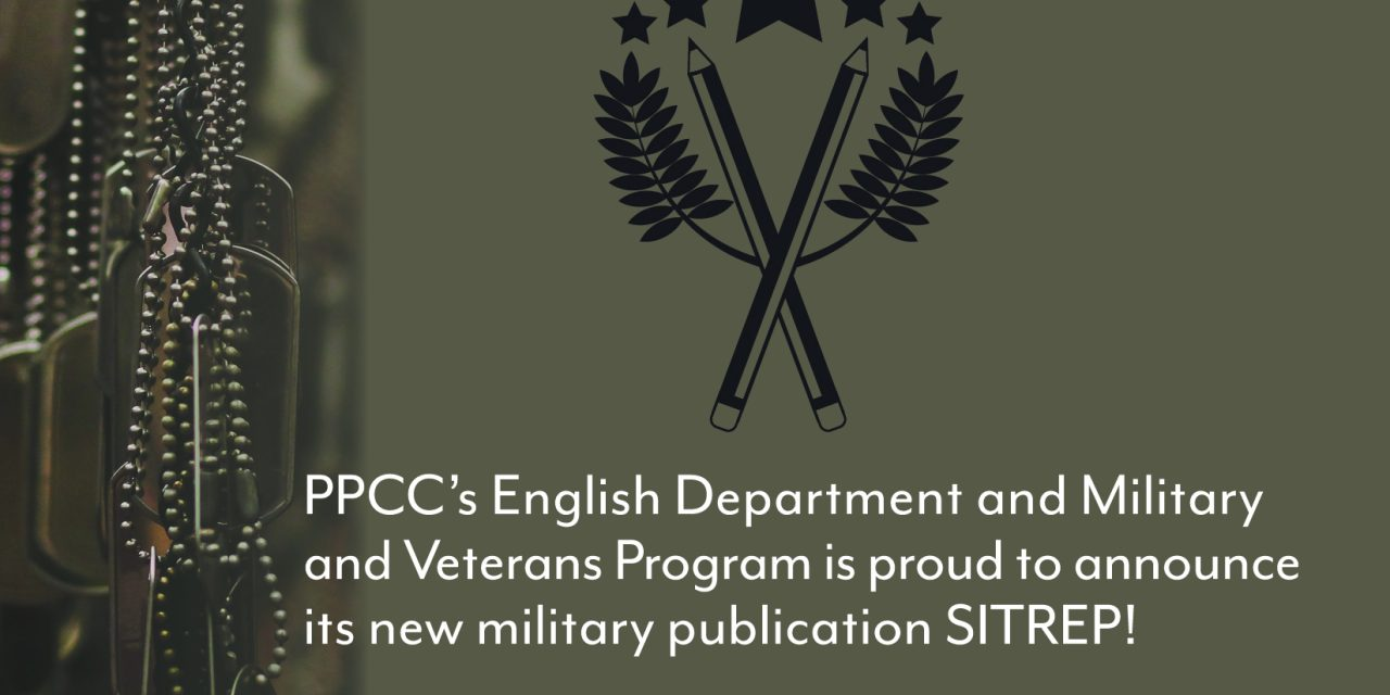 Welcome SITREP, PPCC's New Lit Mag